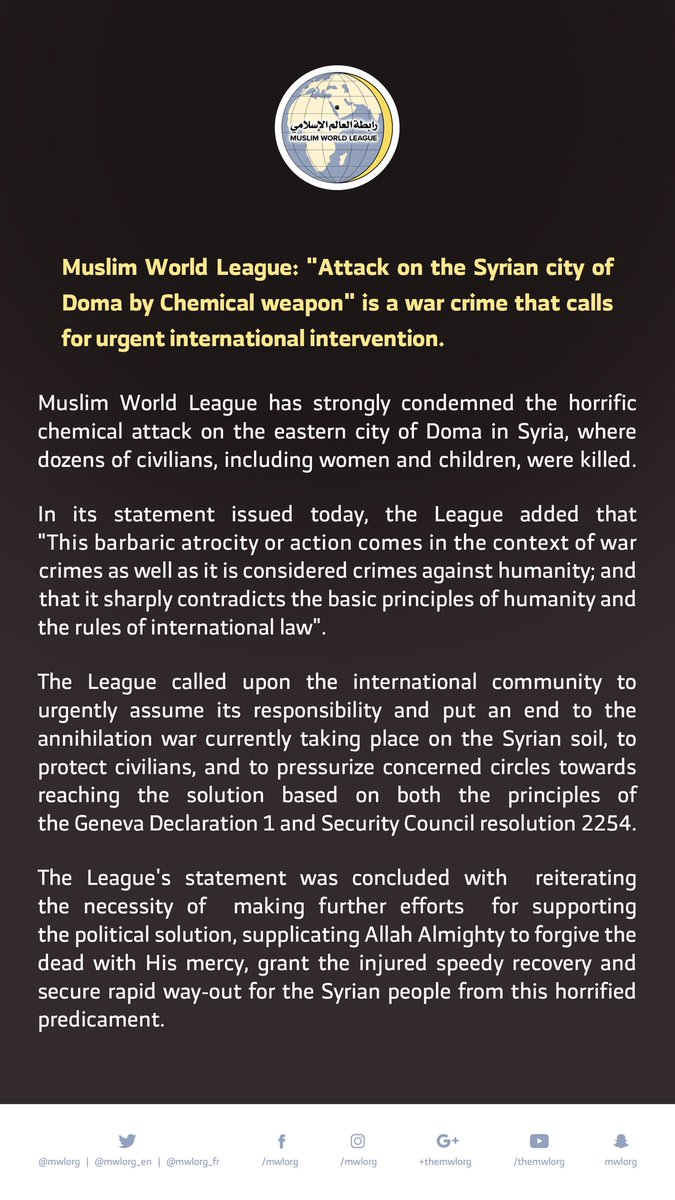 "Muslim World League: ""Attack on the Syrian city of Doma by Chemical weapon"" is a war crime that calls for urgent international intervention"