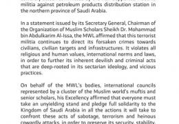 The Muslim WorldLeague condemns the attacks by the Iran-supported Houthis in the northern province of Saudi Arabia. Read the latest statement.